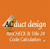 WebREPS Now Offering ResCHECK & Title 24 Calculation Services